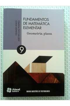 Fundamentos de Matemática Elementar - Vol 9 - Geometria Plana