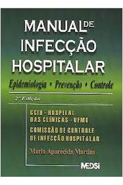 Manual de Infecção Hospitalar 2ª Ed