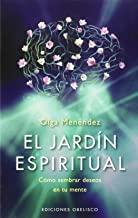 El Jardín Espiritual- Cómo Sembrar Deseos En Tu ...