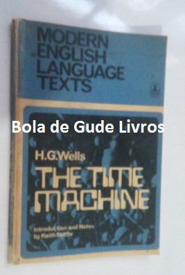 The Time Machine - Modern English Language Texts