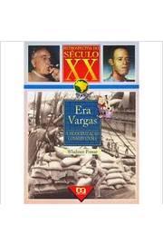Retrospectiva do Século XX era Vargas
