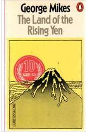 The Land of the Rising Yen - Japan
