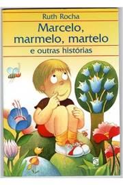 Marcelo Marmelo Martelo e Outras Histórias