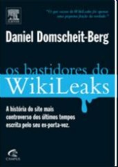 Os Bastidores do Wikileaks - História do Site