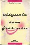 Etiqueta sem Frescura