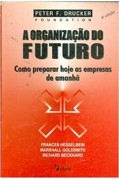A Organização do Futuro