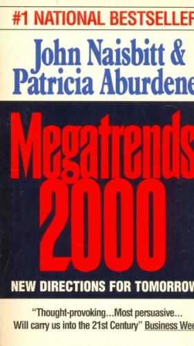 Megatrends 2000  New Directions For Tomorrow