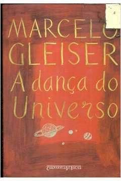a8eb3dcef4 Livro  A Danca do Universo - Marcelo Gleiser