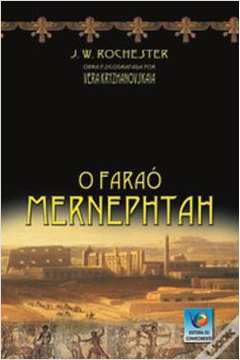 O Faraó Mernephtan - Conde J. W. Rochester - Seboterapia