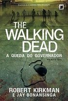 The Walking Dead - a Queda do Governador Parte Um
