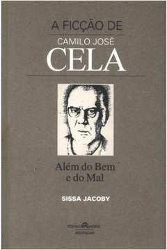 A Ficcção de Camilo José Cela Além do Bem e do Mal