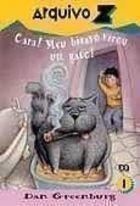 Cara! Meu Bisavo Virou um Gato! de Dan Greenburg pela Atica (1997)