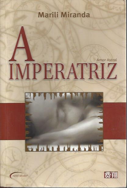 A Imperatriz - Amor Astral