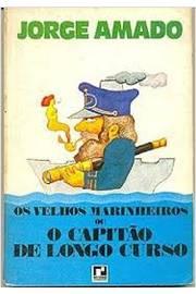 Os Velhos Marinheiros Ou o Capitão de Longo Curso