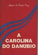 A Carolina do Danúbio... (carolinagerhardinger)