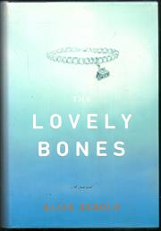 The Lovely Bones a Novel