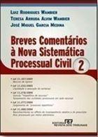 Breves Comentários à Nova Sistemática Processual Civil - 2