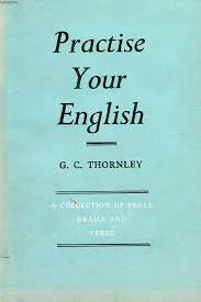 Practise Your English - a Collection of Prose Drama and Verse