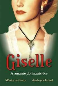 Giselle a Amante do Inquisidor