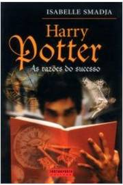 Harry Potter - as Razoes do Sucesso