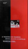 O Teatro do Bando : Negro, Baiano e Popular