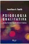 Psicologia Qualitativa - Métodos de Pesquisa