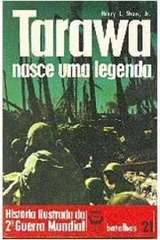 Tarawa Nasce uma Legenda