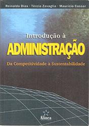 Introdução à Administração - da Competitividade à Sustentabilidade