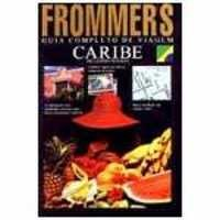 Frommers - Guia Completo de Viagem Caribe