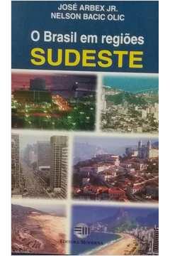 O Brasil Em Regiões: Sudeste