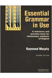 Essential Grammar in Use: a Reference and Practice Book For Elementary