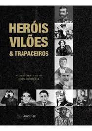 Heróis, Vilões e Trapaceiros
