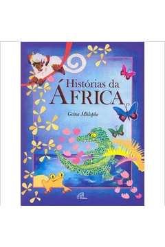 Histórias da África - Coleção Tecendo Histórias