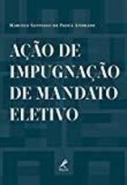 Ação de Impugnação de Mandato Eletivo de Marcelo Santiago de Padua Andrade pela Manole (2013)