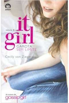 It Girl Volume 3 - Garota sem Limite