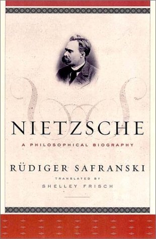 Nietzsche - a Philosophical Biography