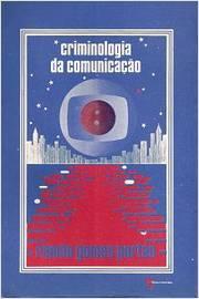 Criminologia da Comunicação
