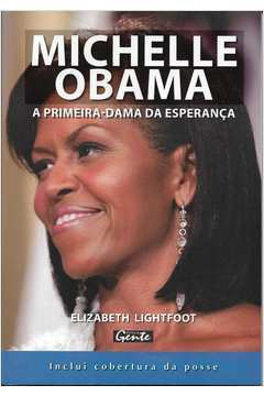 Michelle Obama -a Primeira Dama da Esperança