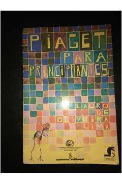 fbb86d0fb4a Livro  Piaget para Principiantes - Lauro de Oliveira Lima
