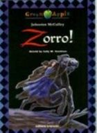 Zorro! - Retold By Sally M. Stockton