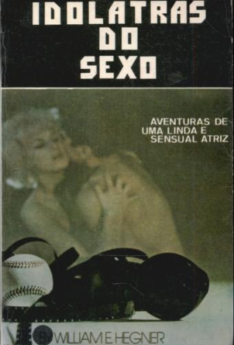 Idolatras do Sexo