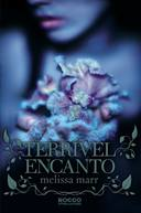 Terrivel Encanto - Wicked Lovely