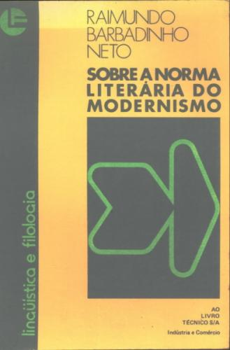 Sobre a Norma Literária do Modernismo