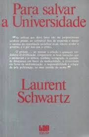 Para Salvar a Universidade de Laurent Schwartz pela Tao Edusp (1984)