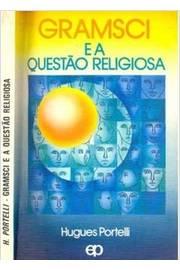 Gramsci e a Questao Religiosa
