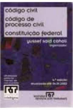 Codigo Civil Codigo de Processo Civil Constituição Federal