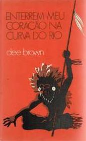 Enterrem Meu Coração na Curva do Rio