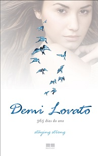 Demi Lovato 365 Dias do Ano Staying Strong