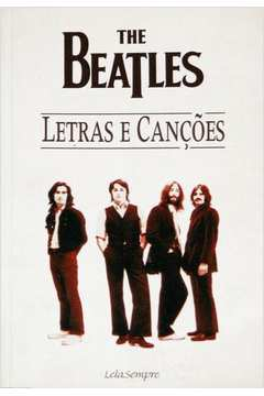 The Beatles: Letras e Canções