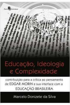 Educaçao, Ideologia e Complexidade